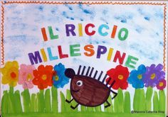 Maestra Caterina: Laboratorio linguistico: Il Riccio Millespine