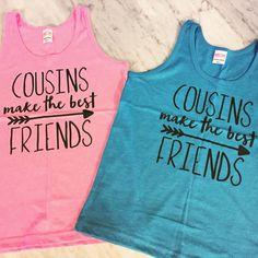 cousins make the best friends, best friends shirts, cousins shirts, big cousin shirt, family reunion shirt, kids summer tank top