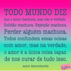 """1,831 curtidas, 13 comentários - ByNina (Carolina Carvalho) (@instabynina) no Instagram: """"Amor é tudo nessa vida. Valorize! #frases #amor #autoconhecimento #instabynina #autordesconhecido"""""""