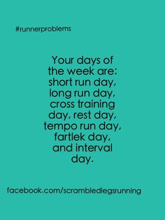So true! Runner problems my days of the week.