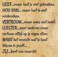 Dutch Phrases, Dutch Words, Cool Words, Wise Words, Qoutes, Life Quotes, Dutch Quotes, Philosophy Quotes, Cool Writing