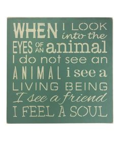 Look what I found on #zulily! 'Eyes of an Animal' Wall Sign #zulilyfinds