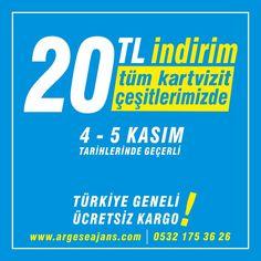 4-5 Kasım Tarihlerine Özel tüm kartvizit çeşitlerimizde 20 TL indirim ve ücretsiz kargo! http://www.argeseajans.com #kartvizit