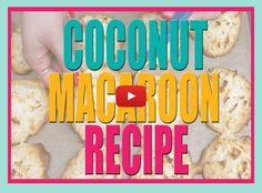 Super Easy Super Yummy Macaroons! |Check out the delicious recipe here --->   http://gwyl.io/super-easy-super-yummy-macaroons/