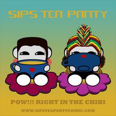 Pow!!! Right in the Chibi. How do you like your tea? One chibi or two? #NakaDo & #OyoYo host #SipsTeaParty. A weekly #WebComic at the intersection of #popculture & #politics. By #TaraNakashimaDonahue & #OnjenaYo. Mondays 7AM