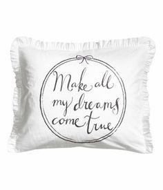 Make all my dreams come true pillowcase