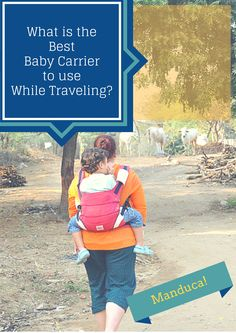 Manduca Baby Carrier Travel Review. Traveling backpacking with children. Parents