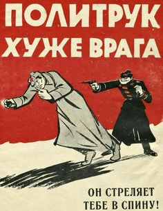 """Finnish anti-communist poster during Winter War with Russia (1939-1940), """"Politruk (political propaganda officer in Soviet army) worse than enemy. He will shoot you in the back."""""""