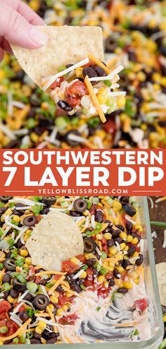 Southwestern 7 Layer Dip - Layers of kicked up tomatoes, black beans and corn on top of a spicy, cream cheese base. This is the appetizer you'll want to bring to every party!