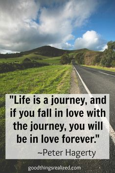 Life is a journey - Quote @goodthingsrealized.com