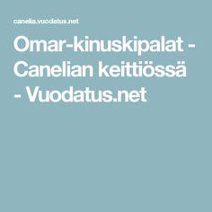 Omar-kinuskipalat - Canelian keittiössä - Vuodatus.net Desserts, Recipes, Food, Cake Pop, Cakes, Nice, Baby, Tailgate Desserts, Cake Pops