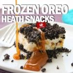 Stoner Cookbook; Frozen Oreo Heath Snacks  Edibles are always a favorite of stoners everywhere Even better when you can make them yourself!        Eating your weed is an awesome way to medicate. There