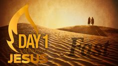 Day 1 of the Fast of Jesus 40 Day Fast, Bible Quotes, Bible Scripture Quotes, Biblical Quotes, Scripture Quotes