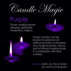 :: P a g a n Magick :: Crone Cronicles: Candle Magick ~Colors~ Magick Spells, Candle Spells, Candle Magic, Hoodoo Spells, Purple Candles, Color Meanings, Color Magic, Practical Magic, Book Of Shadows