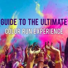 Guide to the Ultimate Color Run Experience - before, during and after the race!  Tips on how to keep your car clean and clean up fast!