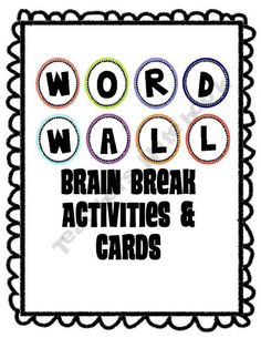 Word Wall Activities:  Brain Breaks to Get Your Kids Moving and Spelling product from a-TEACHER-on-a-MISSION on TeachersNotebook.com