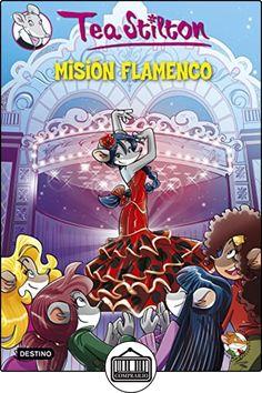 Tea Stilton 16. Misión Flamenco de Tea Stilton ✿ Libros infantiles y juveniles - (De 6 a 9 años) ✿
