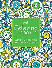Posh Adult Coloring Book by Andrews McMeel Publishing LLC (Paperback) CXX