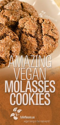 Molasses cookies have always been a fav, rich with spices, and the perfect balance of chewy inside & crunchy outside. We think these are perfect vegan molasses cookies! fullofbeans.us #vegan #cookies #treats