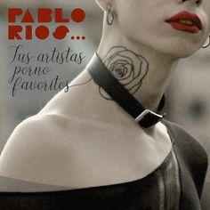"""Portada """"Tus artistas porno favoritos"""" (2) / Cliente: Pablo Ríos / 2019 Cover Pages, Artists"""