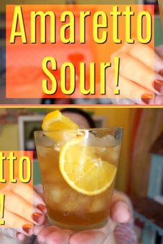 Easy Amaretto Sour!