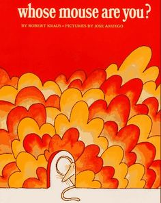 """Read Whose Mouse Are You? baby book by Robert Kraus . Robert Kraus poses some leading questions and skillfully guides """"Mouse"""" to answers that culminate in a decidedly satisf Reading Logs, Reading Levels, Reading Skills, Happy Pictures, Animal Books, Classic Books, Book Nooks, Nursery Rhymes, Aladdin"""
