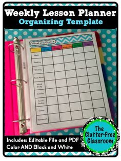 Clutter-Free Classroom: Week-At-A-Glance Planner: A Graphic Organizer for Lesson Planning