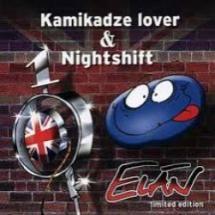 #Elan #KamikadzeLoverAndNightshift #IKnow