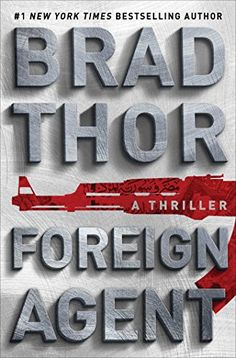 11 thriller books to read this year, including Foreign Agent by Brad Thor. This list features books about spies and FBI and CIA agents.