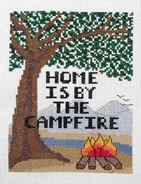 Home is by the Campfire Counted Cross Stitch by Camp Cross Stitch