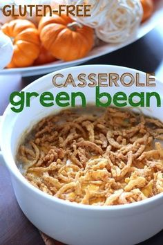 Gluten-Free Green Bean Casserole Recipe