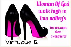 Christian Louboutin OFF!>> Women of God walk high in low valleys. You are more than conqueror. Virtuous Woman, Godly Woman, Women Of Faith, Strong Women, Kingdom Woman, Encouragement, Christian Louboutin Outlet, Christian Wife, Proverbs 31 Woman