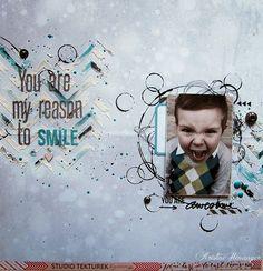 DT Scrappelyst - STUDIO TEKTUREK - YOU ARE MY REASON TO SMILE - BY KRISTINE HENANGER