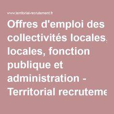 Offres d'emploi des collectivités locales, fonction publique et administration - Territorial recrutement