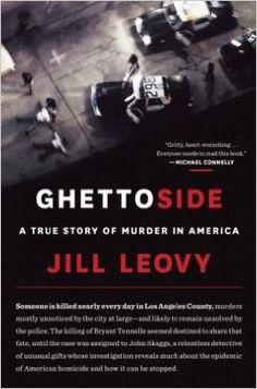 A True Story of Murder in America Ghettoside (Hardback) - Common: Jill Leovy: 0884535476345: AmazonSmile: Books