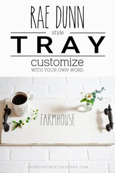 Rae Dunn Style Tray – Customize With Your Own Word – Add a custom touch to your Rae Dunn collection with this beautiful wooden, farmhouse tray hand painted in a Rae Dunn style font - Church Street Designs