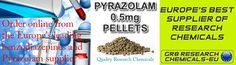 Order Online from the Europe's leading benzodiazepines and Pyrazolam supplier