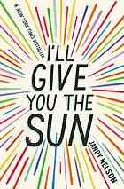 I'll give you the sun by Jandy Nelson (Dial Books, 2014) Jude and her twin brother, Noah, are incredibly close. At thirteen, isolated Noah draws constantly and is falling in love with the charismatic boy next door, while daredevil Jude cliff-dives and wears red-red lipstick and does the talking for both of them. But three years later, Jude and Noah are barely speaking. Something has happened to wreck the twins in different and dramatic ways...