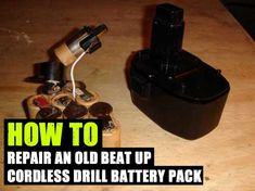 How To Repair An Old Beat Up Cordless Drill Battery Pack - SHTF Preparedness