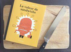 PJLQ : Le voleur de sandwichs http://lesptitsmotsdits.com/pjlq-le-voleur-de-sandwichs/