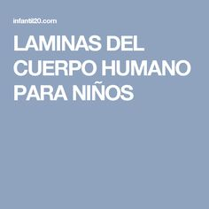 LAMINAS DEL CUERPO HUMANO PARA NIÑOS Cos, Body Parts, Projects For Kids, Infant Activities, Crafts For Kids, Games, Class Of Service