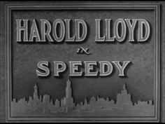 Harold Lloyd's classic silent comedy Speedy will be presented with a live piano score by noted film scholar and accompanist John Mucci on Sunday, April 15 at 2 p. Silent Comedy, Silent Film, 1940s Movies, Piano Score, Harold Lloyd, Pin Up Posters, Blu Ray Movies, Movie Titles, Typography