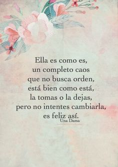 A Woman word ! Girly Quotes, True Quotes, Qoutes, Poetry Quotes, Book Quotes, Positive Phrases, Funny Love, More Than Words, Spanish Quotes