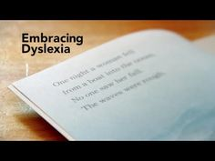 Embracing Dyslexia (documentary film trailer) is a thoughtful and moving exploration of dyslexia from an insider's perspective, weaving together interviews with parents, adult dyslexics, researchers, educators and experts to provide an accurate portrayal of a learning difference that affects between 15-20% of the population.