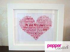 Personalised Wedding heart  Your choice of words, colours and size.  Available framed and unframed.  Pepper Doodles Personalised Art
