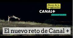 """Canal + nos lanza un nuevo reto. Analizamos la nueva campaña """"Abusa de tu imaginación"""". Solo para fans de series, cine y fútbol. aldeavillana.com"""