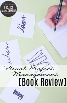 Book review of Visual Project Management - great tips if you need to get more visual and creative thinking into your team.