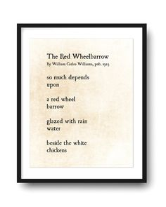 The Red Wheelbarrow William Carlos Williams Poetry Art Print | Etsy Wood Plank Art, William Carlos Williams, Book Page Art, Large Format Printing, Poetry Art, Wheelbarrow, Frame Shop, Custom Framing, Poems