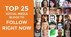 Top 25 Social Media Blogs to Follow Right Now