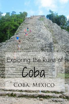 Exploring the Ruins of Coba in Mexico's Yucatan Peninsula -> Read my detailed guide with helpful tips, lots of photos and stories from my experiences on the blog!